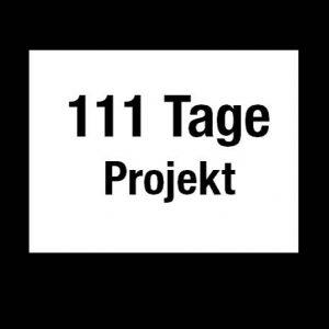 111 Tage Projekt